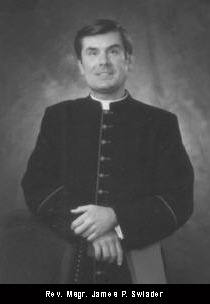 Rev. Msgr. James P. Swiader